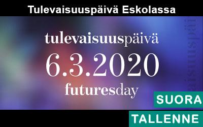 Tulevaisuuspäivä 6.3. Eskolassa