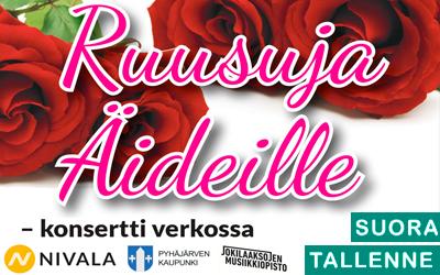 Ruusuja äideille – verkkokonsertti 2020