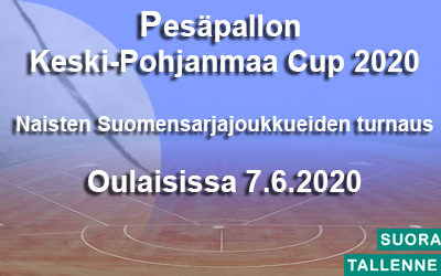 Pesäpallon Keski-Pohjanmaa Cup 2020  Naisten Suomensarjajoukkueiden turnaus