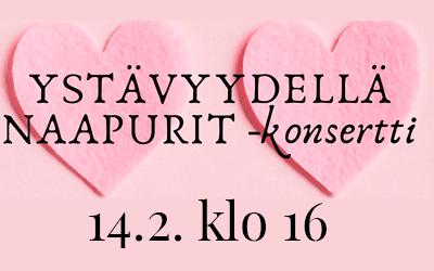 Ystävyydellä naapurit -konsertti 14.2.2021 Haapavedeltä