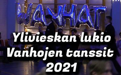 Ylivieskan lukio Vanhojen tanssit 2021